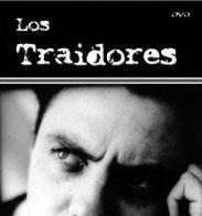 Los Traidores (1973) de Raymundo Gleyzer